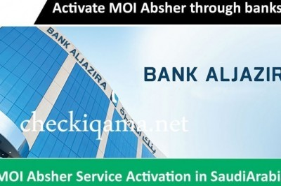 Activate my account in absher portal through Bank AlJazira