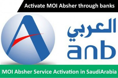 How can I activate my account in absher portal through Arab National Bank